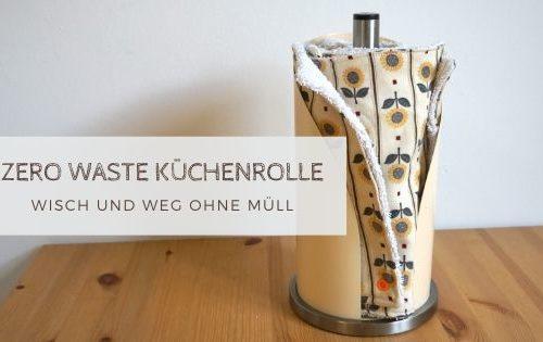 küchenrolle 500x315 - Zero Waste Küchenrolle
