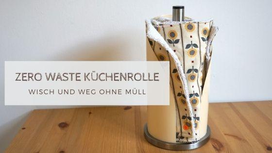 küchenrolle - Zero Waste Küchenrolle