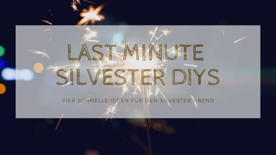 Autumn Season Blog Banner 1 - Last Minute Silvester DIYs