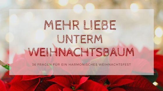 Autumn Season Blog Banner - Mehr Liebe unterm Weihnachtsbaum – 36 Fragen für ein harmonisches Weihnachtsfest