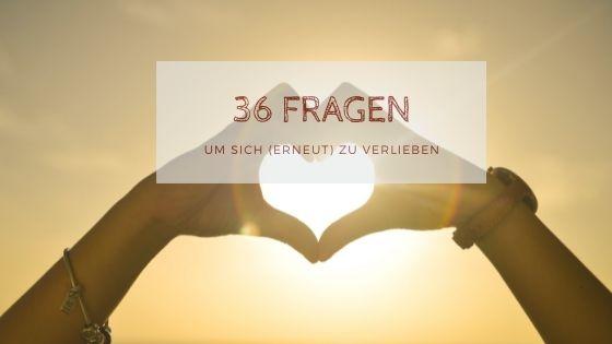 36 Fragen - 36 Fragen zum verlieben